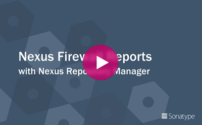 DevSecOps Delivered : Rapports Nexus Firewall avec Nexus Repository Manager