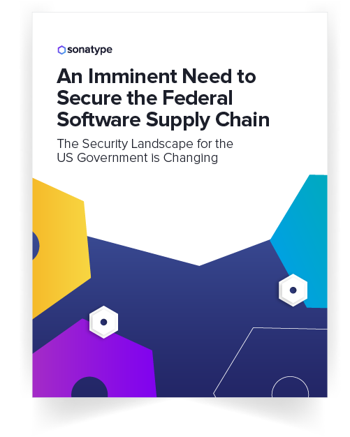 An Imminent Need to Secure the Federal Software Supply Chain