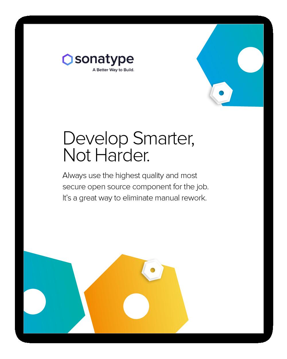 Developer Smarter, Not Harder