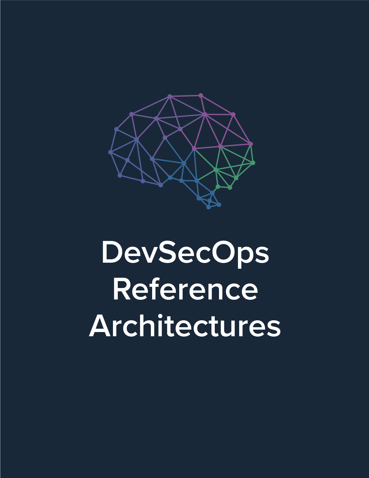 2018 DevSecOps Reference Architectures